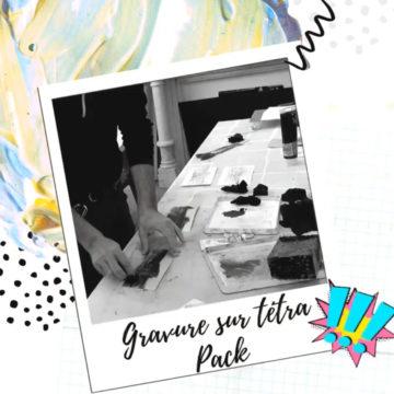 Tuto «Gravure sur Tétra pack»