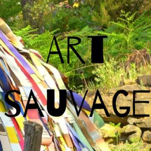 WORKSHOP EXPO #32 : « Art sauvage »