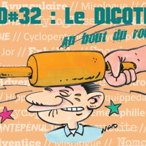 Expo#32 « Le Dicothuin au bout du rouleau ! »