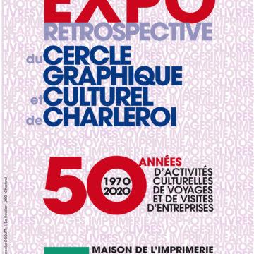 EXPO RETROSPECTIVE du CERCLE GRAPHIQUE et CULTUREL de CHARLEROI