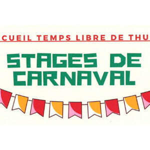Accueil Temps Libre de Thuin : Stages de carnaval 2021
