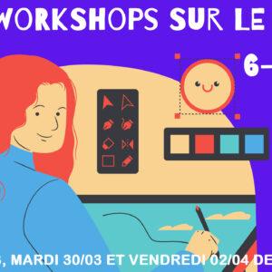 Workshops sur le pouce