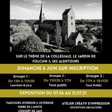 Expo photo et ateliers sur le thème de la collégiale, le jardin de Folcuin & ses alentours.